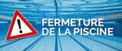 FERMETURE EXCEPTIONNELLE DE LA PISCINE DE SEYNE