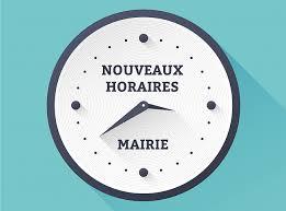NOUVEAUX HORAIRES DE LA MAIRIE A COMPTER DU 1er JUILLET 2020